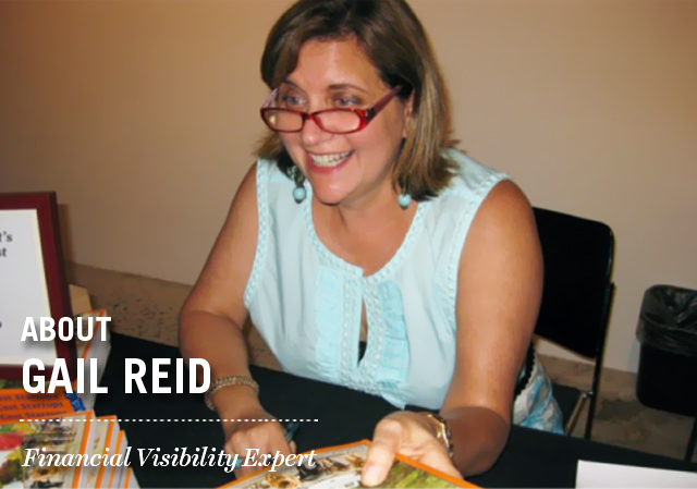 About Gail M. Reid: Financial Visibility Expert