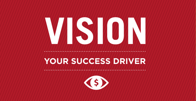 Vision: Your Success Driver