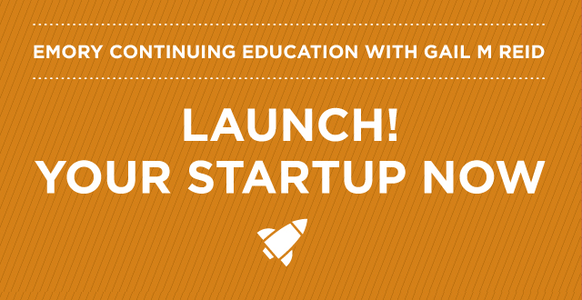 Gail M Reid: LAUNCH! YOUR STARTUP NOW